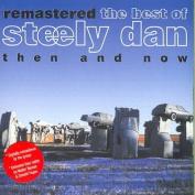 Best of Steely Dan Then & Now