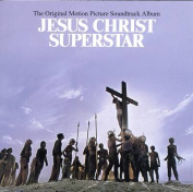 Jesus Christ Superstar [Original Motion Picture Soundtrack 25th Anniversary Reissue]