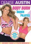 Denise Austin - Body Burn with Dance and Pilates [Region 1]