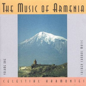 The Music of Armenia Vol. 1
