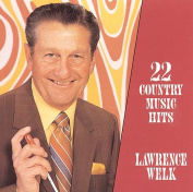 Lawrence Welk - 22 Great Country Music Hits