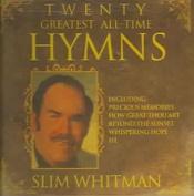 Twenty Greatest All-Time Hymns