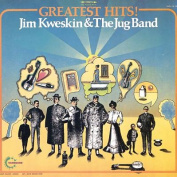 Greatest Hits Kweskin/ Jim / Jug Band