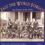 Jazz the World Forgot, Vol. 1