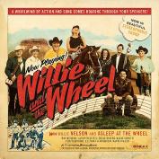 Willie and the Wheel [Digipak]
