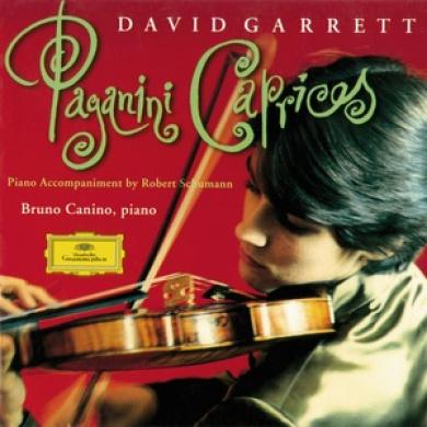 Paganini: 24 Caprices / David Garrett, Bruno Canino
