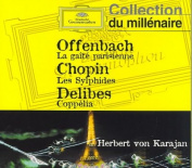 Offenbach: La ga?t? parisienne; Chopin