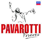 Pavarotti Forever / Luciano Pavarotti