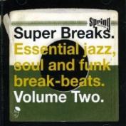 Super Breaks, Vol. 2