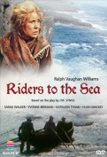 Ralph Vaughan Williams - Riders To The Sea [Region 1]