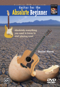 Alfred 00-20422 Guitar for the Absolute Beginner- Book 1 - Music Book [Region 2]