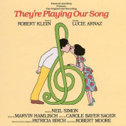 They're Playing Our Song [1979 Original Broadway Cast Recording]