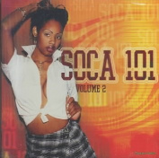 Soca 101, Vol. 2 [Bonus CD]