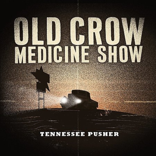 Tennessee Pusher [Digipak] by Old Crow Medicine Show.