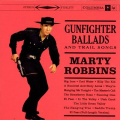 Gunfighter Ballads and Trail Songs [Remaster]