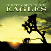 The Very Best of the Eagles [1994] [Remaster]