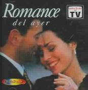 Romance del Ayer, Vol. 1