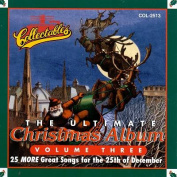 The Ultimate Christmas Album, Vol. 3