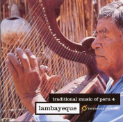 Traditional Music of Peru, Vol. 4