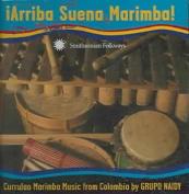 Arriba Suena Marimba