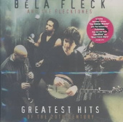 Bela Fleck And Flecktones G Hits 20th Cent