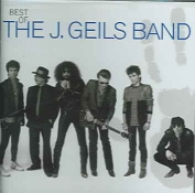 Best of the J. Geils Band [Capitol] [Remaster]