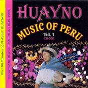 Huayno Music of Peru, Vol. 1