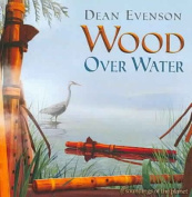 Wood Over Water