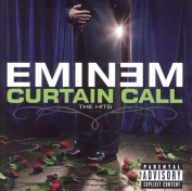 Curtain Call [Explicit Version]