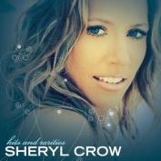 Sheryl Crow - Hits and Rarities [International Version]