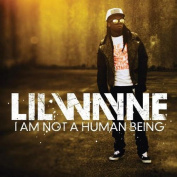 I Am Not a Human Being [Parental Advisory]