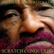 Scratch Came, Scratch Saw, Scratch Conquered [Digipak]  *