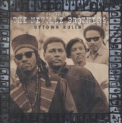 Uptown Rulin' / The Best Of The Neville Brothers