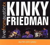 KINKY FRIEDMAN:LIVE FROM AUSTIN TEXAS