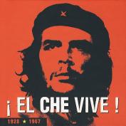 El Che Vive! 40th Anniversary [Limited]