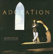 DAVID NEVUE - ADORATION