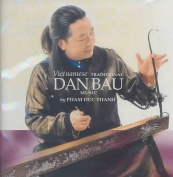 Vietnamese Traditional Dan Bau Music *