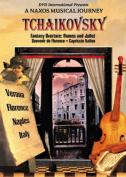 Naxos Musical Journey, A - Tchaikovsky [Region 1]