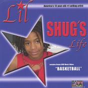 """Lil' Shug's Life and DVD Music Video Titled """"Basketball"""