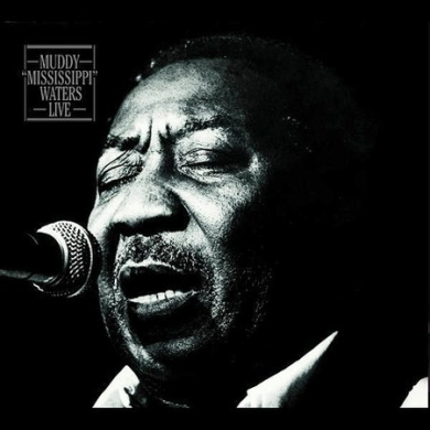 """Muddy """"Mississippi"""" Waters Live [Deluxe Edition] [Remaster]"""