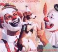 Locust Abortion Technician [Digipak]