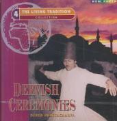 Dervish Ceremonies