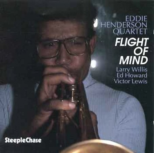 Flight of Mind by Eddie Henderson.
