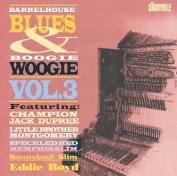 Barrelhouse Blues & Boogie Woogie, Vol. 3