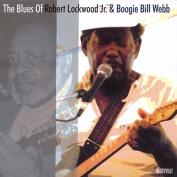Blues of Robert Lockwood Jr. & Boogie Bill Webb