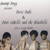 Swamp Dogg Presents Doris Duke and Patti LaBelle and the Bluebells *