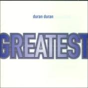 Greatest Hits Duran Duran