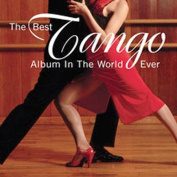 The Best Tango Album in the World, Ever!