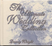 The Ultimate Wedding Collection