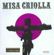 La Misa Criolla/Navidad Nuestra *